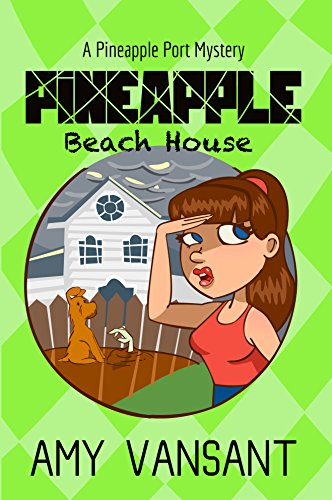 Pineapple Beach House by Amy Vansant ebook deal