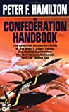 The Confederation Handbook, Peter F. Hamilton, 0446610275