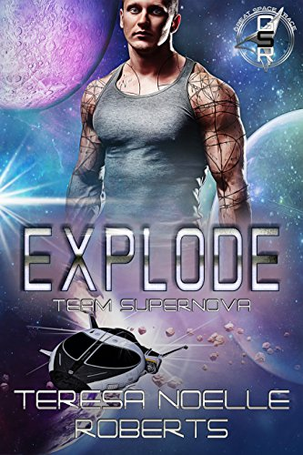 Explode: Team Supernova (The Great Space Race)