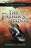 Thy Father's Shadow, Robert Crane, 1500252220