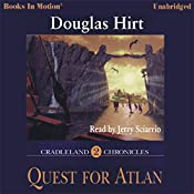 Quest for Atlan: Cradleland Chronicles #2 | Douglas Hirt