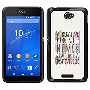 For Sony Xperia E4 , S-type® Mind Positive Life Quote - Arte & diseño plástico duro Fundas Cover Cubre Hard Case Cover
