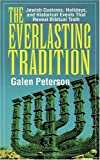 The Everlasting Tradition, Galen Peterson, 0825434998