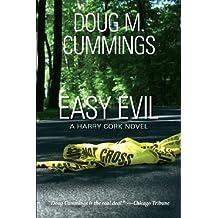Easy Evil by Doug M. Cummings (2013-08-01)