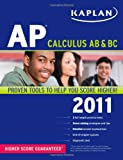 Kaplan AP Calculus AB and BC 2011, Tamara Ruby and James Sellers, 1607145251