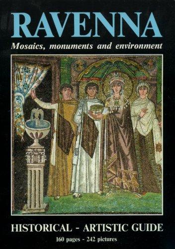 Ravenna Mosaics, Monuments and Environment Historical-Artistic Guide (Mosaic Ravenna)