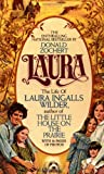 Front cover for the book Laura: The Life of Laura Ingalls Wilder by Donald Zochert
