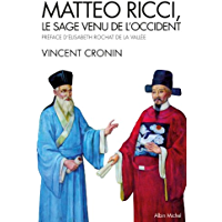 Mattéo Ricci : Le sage venu de l'Occident
