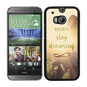 Funda carcasa para HTC One M8 diseño never stop dreaming borde negro