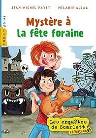 Scarlett et Watson, tome 7 : La fête foraine par Jean-Michel Payet