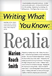Writing What You Know: Realia