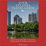 Your Atlanta Travel Guide | N. T. Gore