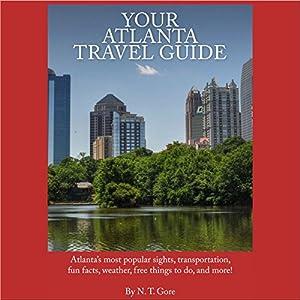 Your Atlanta Travel Guide Audiobook
