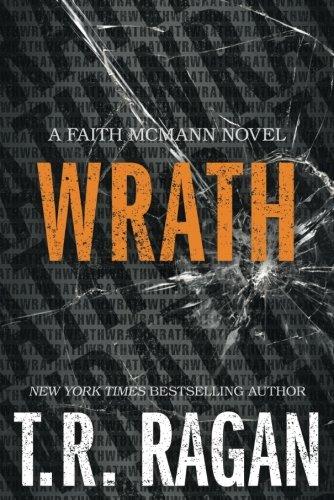 Wrath (Faith McMann Trilogy)