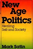 New Age Politics, Mark Satin, 0440557003