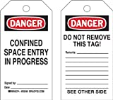 Brady  50248 5 3/4'' Height x 3'' Width, Heavy Duty Polyester (B-837), Black/Red on White Confined Space Tags (25 Tags)