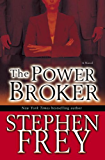 The Power Broker: A Novel (Christian Gillette Book 3)