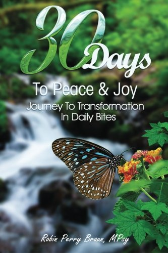 30 Days to Peace and Joy: Applied principles of mental and emotional transformation ebook