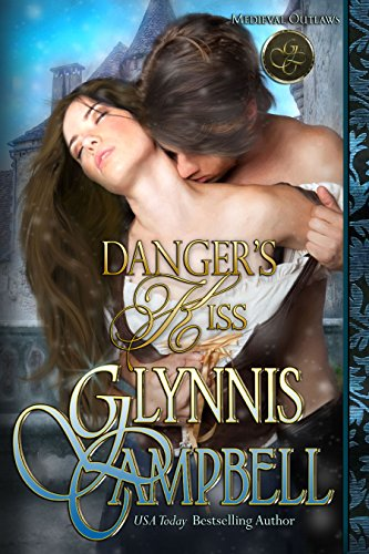 Danger's Kiss (Medieval Outlaws Book 1) cover