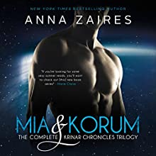 Mia & Korum: The Complete Krinar Chronicles Trilogy Audiobook by Anna Zaires, Dima Zales Narrated by Roberto Scarlato