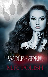 Wolf Spell by M.R. Polish ebook deal