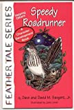 Speedy Roadrunner, Dave Sargent, 1567637523