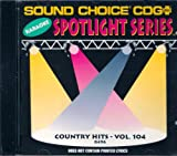 Sound Choice Karaoke Country Hits Vol. 104