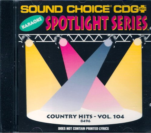 Sound Choice Karaoke Country Hits Vol. 104 by Sound Choice CDG