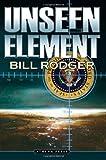 Unseen Element, Bill Rodger, 1844015734