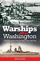 Warships After Washington: The Development of the Five Major Fleets, 1922–1930 Paperback