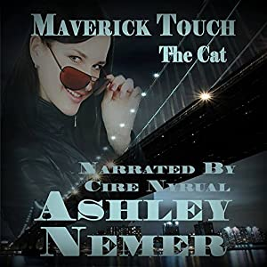 Maverick Touch: The Cat