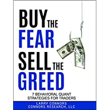 Buy the Fear, Sell the Greed: 7 Behavioral Quant Strategies for Traders