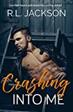 Crashing Into Me (The Crashing Series Book 1)