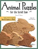 img - for Animal Puzzles for the Scroll Saw, Second Edition: Newly Revised & Expanded, Now 50 Projects in Wood (Scroll Saw Woodworki) book / textbook / text book