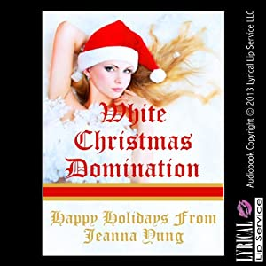 White Christmas Domination: A Very Rough Erotica Story Audiobook