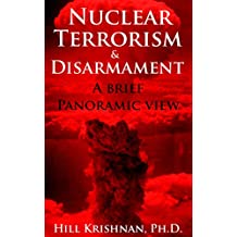 Nuclear Terrorism & Disarmament: A Brief Panoramic View