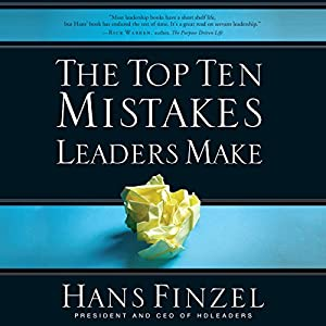The Top Ten Mistakes Leaders Make Audiobook