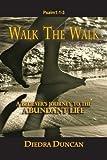Walk the Walk, Diedra Duncan, 1479390968