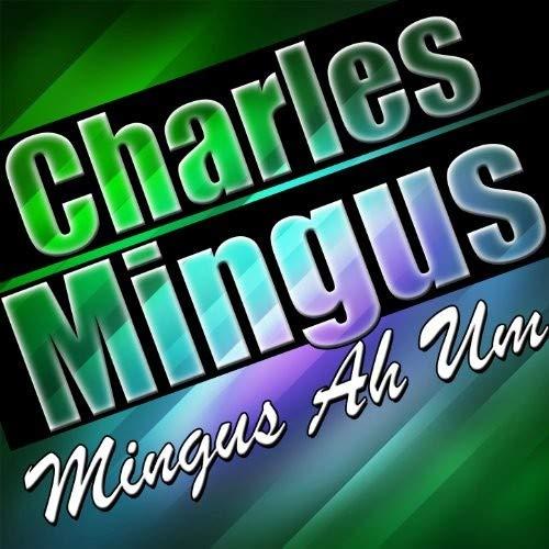 Vinilo : Charles Mingus - Mingus Ah Um (United Kingdom - Import)
