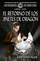 El Retorno de los Jinetes de Dragon: Los Dragones de Durn Saga, Libro Dos (Spanish Edition)