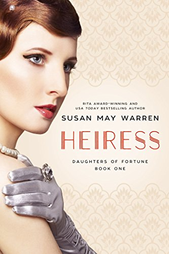 Heiress (Daughters of Fortune Book 1) cover