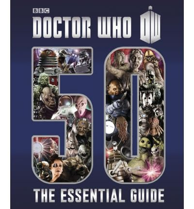 [(Doctor Who: Essential Guide to 50 Years of Doctor Who )] [Author: Justin Richards] [Nov-2013] pdf epub