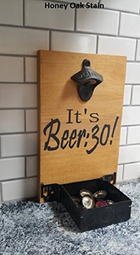 Bottle opener, beer bottle opener,man cave, home bar, bar decor. it's beer:30