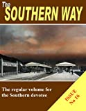 The Southern Way: Issue No 16