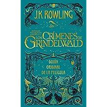 Amazon.com: Animales fantásticos: Los crímenes de Grindelwald Guión original de la película (Spanish Edition) eBook: J.K. Rowling, Gemma Rovira Ortega: ...