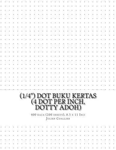"""Read Online (1/4"""") Dot Buku Kertas (4 dot per inch, dotty adoh): 400 kaca (200 sheets), 8.5 x 11 Inci (Javanese Edition) pdf epub"""