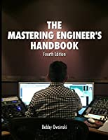 The Mastering Engineer's Handbook, 4th Edition Front Cover