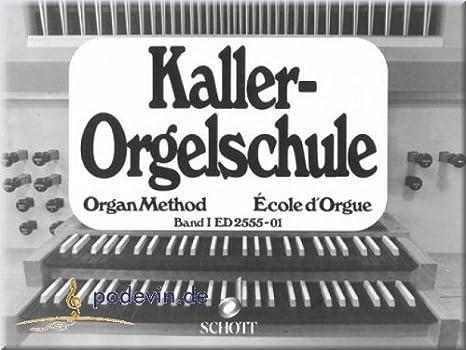 kaller de Órgano Escuela 1 – Partituras para Órgano]: Amazon ...
