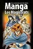 La Bible Manga, Volume 2 : Les Magistrats