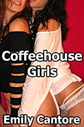 Coffeehouse Girls (Lesbian Erotica)
